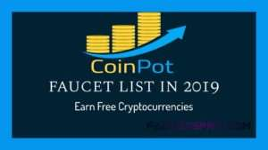 CoinPot Faucets in 2020